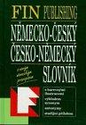 Nemecko-Cesky a Cesko-Nemecky slovnik; Deutsch-tschechisches/Tschechisch-deutsches Wörterbuch
