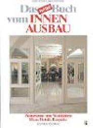 Das neue Buch vom Innenausbau: Wohnräume zum Wohlfühlen: Ideen, Details, Beispiele
