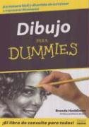 Dibujo Para Dummies = Drawing for Dummies