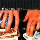 Songtexte von Easy Big Fella - Tasty Bits & Spicy Flicks