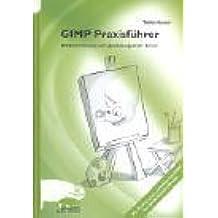 GIMP Praxisführer.