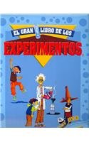 El Gran Libro De Los Experimentos/The Great Book of the Experiments por Liliana Cadavid Sanmiguel