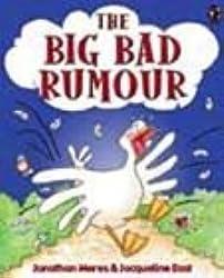 The Big Bad Rumour
