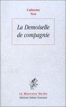 LA DEMOISELLE DE COMPAGNIE par Catherine Nox