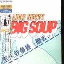 Big Soup - Luke Vibert