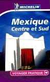Mexique : Centre et Sud