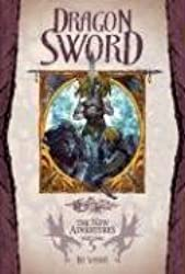 Dragon Sword: 5 (New Adventures)