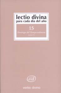 Lectio Divina para cada día del año: Domingos del Tiempo Ordinario: Volumen 15 (Ciclo C)