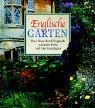 Englische Gärten - Eine Reise durch Englands schönste Parks und Gartenanlagen - Patrick Taylor