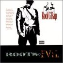 Songtexte von Kool G Rap - Roots of Evil