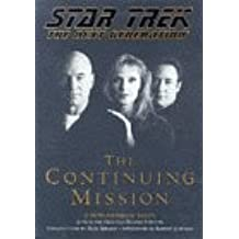 The Continuing Mission (Anniversary) (Star Trek Next Generation (Unnumbered))