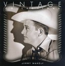 Songtexte von Jimmy Wakely - Vintage Collections