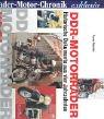 Schrader Motor-Chronik exklusiv, DDR-Motorräder