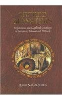 Sacred Monsters: Mysterious and Mythical Creatures of Scripture, Talmud and Midrash by Natan Slifkin (2007-09-03)