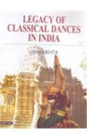 Legacy of Classical Dances in India
