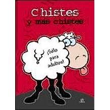 Chistes y más Chistes: ¡Sólo para Adutlos! (Humor, Band 2)
