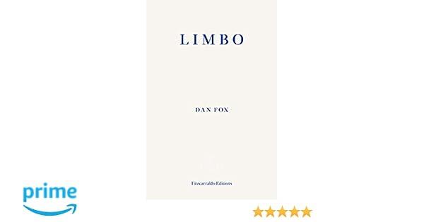 Limbo: Amazon co uk: Dan Fox: 9781910695807: Books