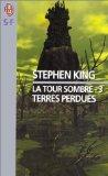 """Afficher """"La Tour sombre n° 3 Terres perdues : Vol.3"""""""
