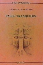 Pasos tranquilos (Poesía) por Ángeles García-Madrid