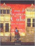 Casas de la vieja Cuba (islas al viento) (fotografias)