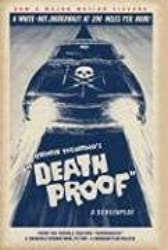 Death Proof - A Screenplay by Quentin Tarantino (2007-04-12)