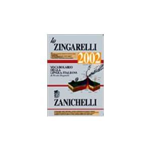 Lo Zingarelli 2002. Vocabolario della lingua itali