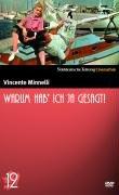 Warum hab' ich ja gesagt!, 1 DVD, deutsche u. englische Version