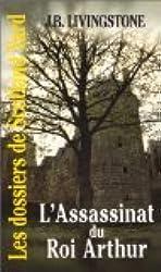 Les Dossiers de Scotland Yard, Tome 21 : L'assassinat du roi Arthur