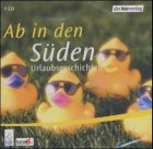 Ab in den Süden, 1 Audio-CD - Maeve Haran