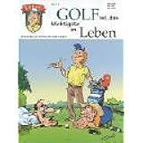 Errol 01. Golf ist das Wichtigste im Leben. Der Golfcomic