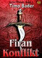 Cellar 2: Firan Konflikt