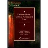 Understanding Capital Punishment Law 2nd edition by Linda E. Carter, Ellen S. Kreitzberg, Scott W. Howe (2008) Paperback
