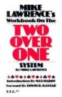 Mike Lawrence's Workbook on the Two Over One System (Mike Lawrence Bridge)