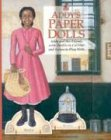 Addy's Paper Dolls: Addy and Her Friends With Outfits to Cut Out and Scenes to Play With (American Girl Collection) (Addy Doll)
