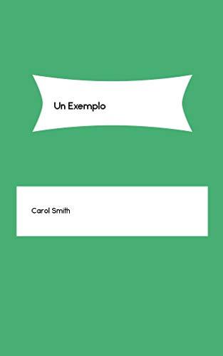 Un Exemplo (Galician Edition) por Carol Smith