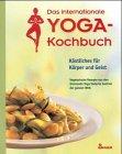 Das internationale Yoga-Kochbuch