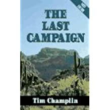 Last Campaign (Five Star First Edition Western)