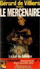 Grard de Villiers prsente : Le mercenaire n 7 : La loi du silence, suivi de