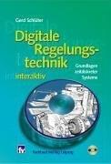 Digitale Regelungstechnik interaktiv: Grundlagen zeitdiskreter Systeme