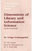 Dimensions of Libarary and Information Science: Papers Contributed in Honour of 61st Birthday Celebrations of Prof. P.N. Kaula (Concepts in communication, informatics & librarianship) por V.  Kumar Venkatappaiah