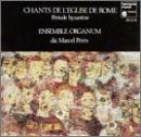 Chants de l'Eglise de Rome - p�riode...