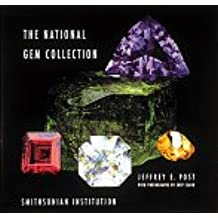 National Gem Collection: National Museum of Natural History (Bijoux-Mode-Tex)