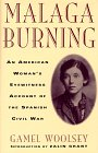 Malaga Burning: An American Woman's Eyewitness Account of the Spanish Civil War por Gamel Woolsey