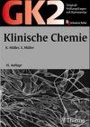 Original-Prüfungsfragen mit Kommentar GK 2 (1. Staatsexamen), Klinische Chemie