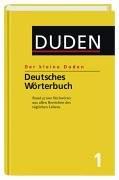 Duden. Der kleine Duden. Deutsches Wörterbuch.