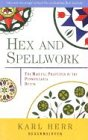 hex-and-spellwork-magical-practices-of-the-pennsylvania-dutch-the-magical-practices-of-the-pennsylva