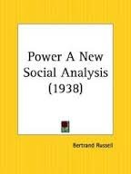 Power: A New Social Analysis por Bertrand Russell