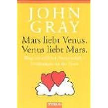 Mars liebt Venus. Venus liebt Mars.