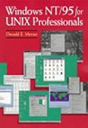 Windows NT/95 for UNIX Professionals