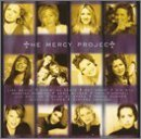 the-mercy-project-by-various-artists-amy-grant-michelle-tumes-martina-mcbride-christine-denti-1-2-i-